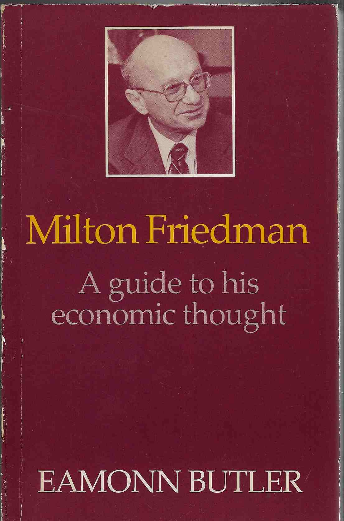 Image for Milton Friedman A Guide to his Economic Thought