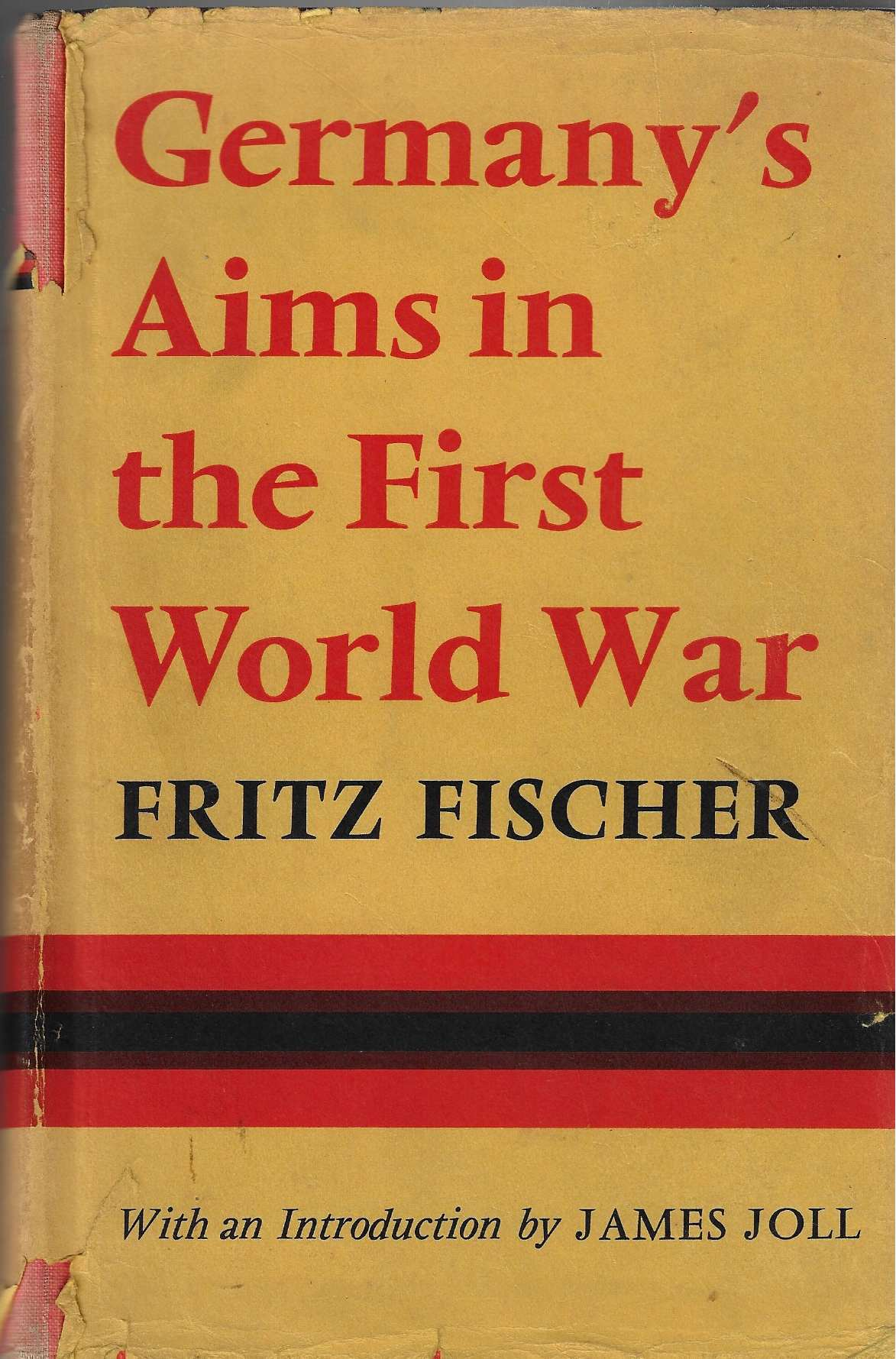 Image for Germany's Aims in the First World War With an Introduction by James Joll
