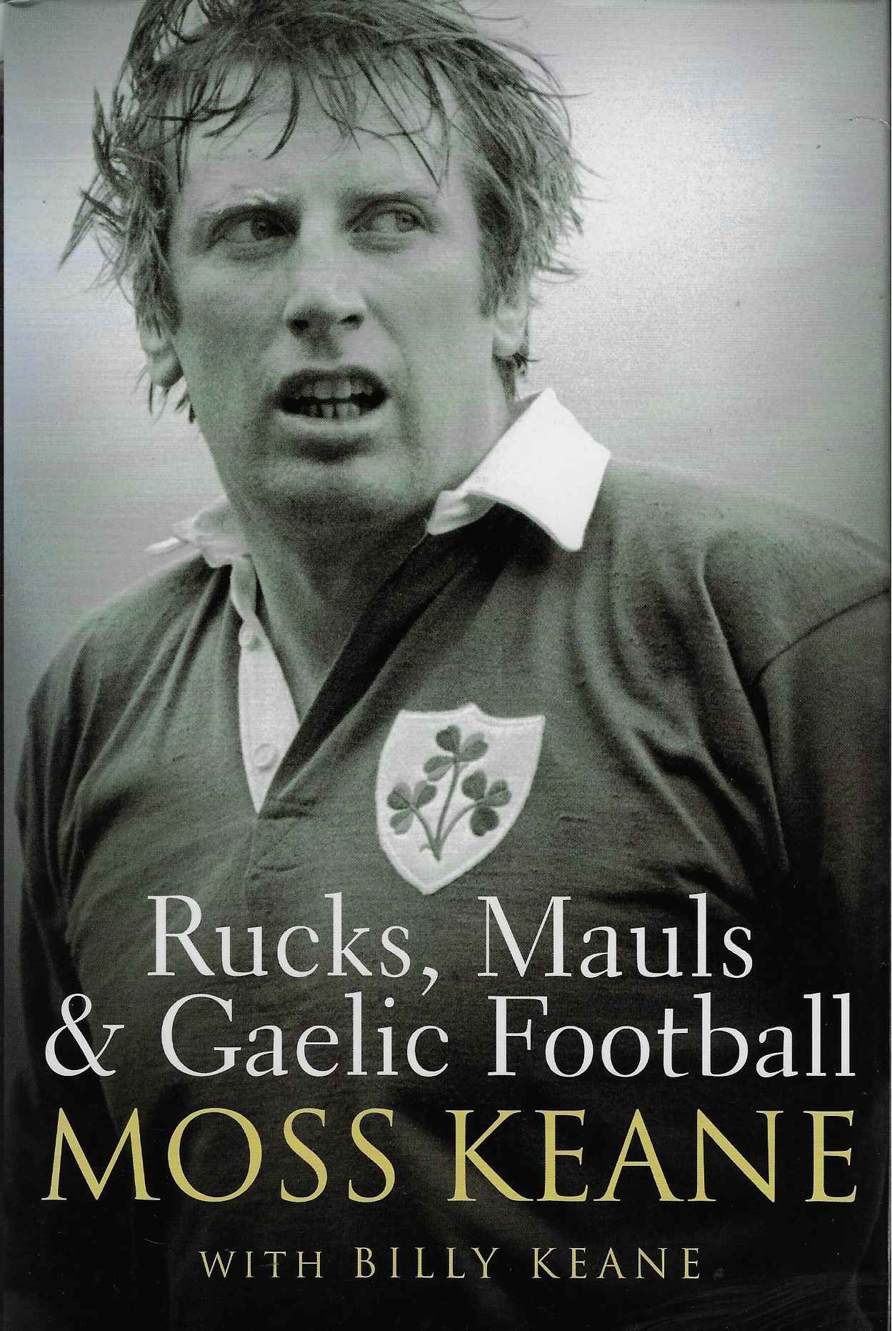 Image for Rucks, Mauls and Gaelic Football [Signed copy]