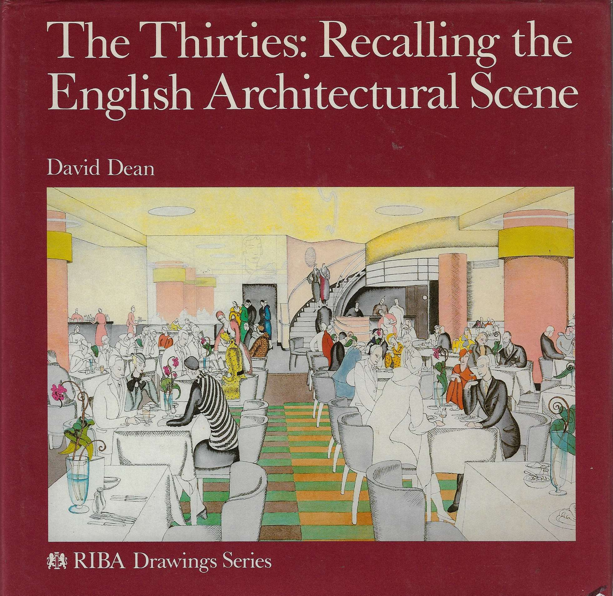 Image for The Thirties Recalling the English Architectural Scene