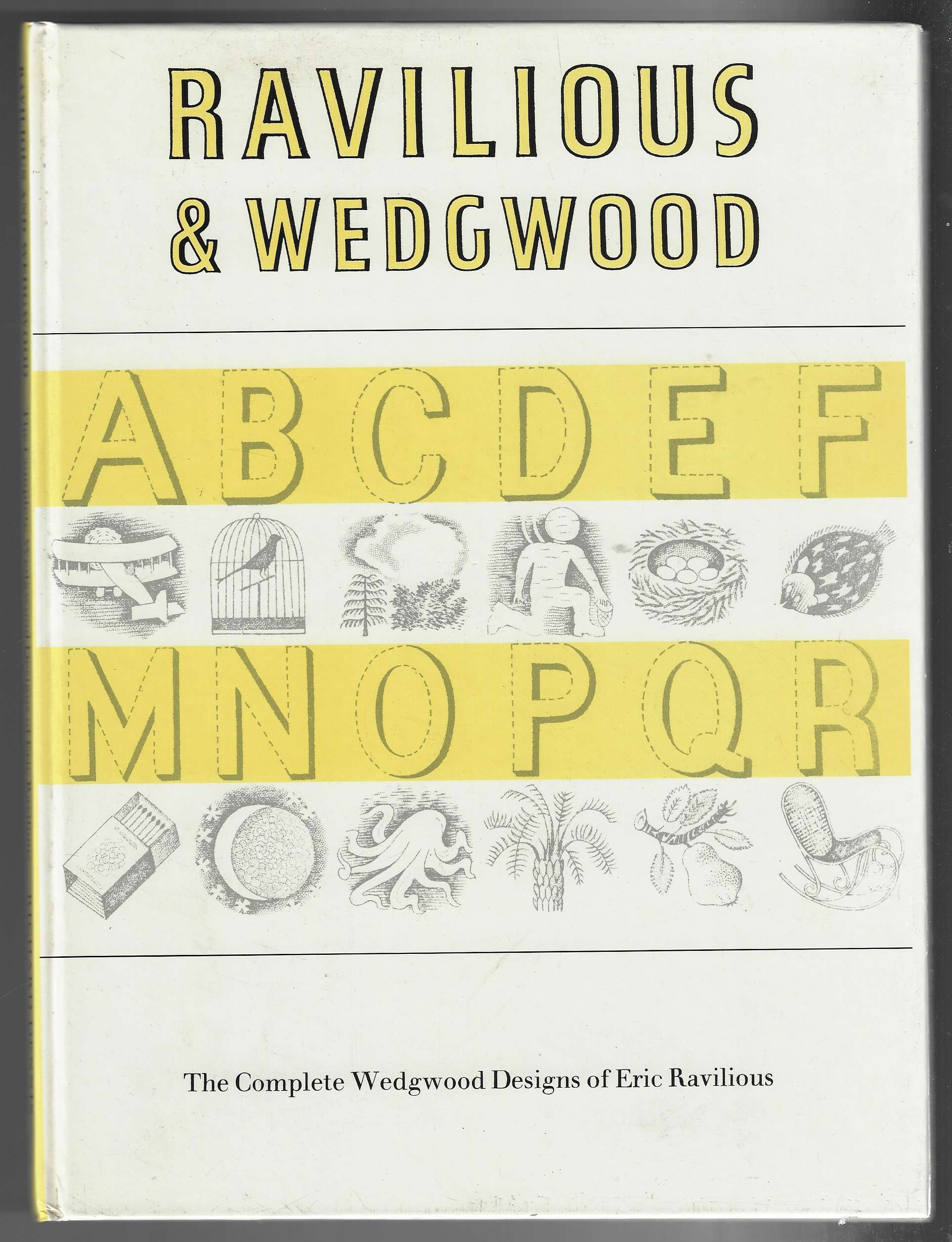 Image for Ravilious and Wedgwood The Complete Wedgwood Designs of Eric Ravilious