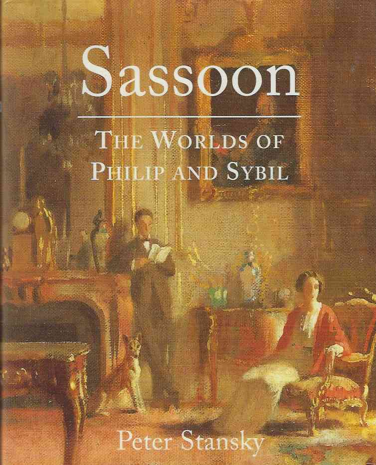 Image for Sassoon The Worlds of Philip and Sybil