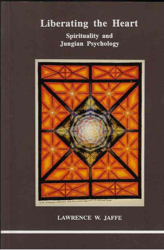 Image for Liberating the Heart Spirituality and Jungian Psychology