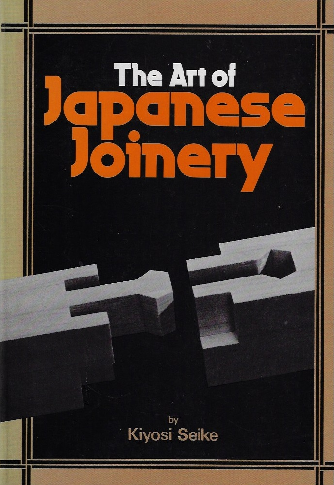 Image for The Art of Japanese Joinery