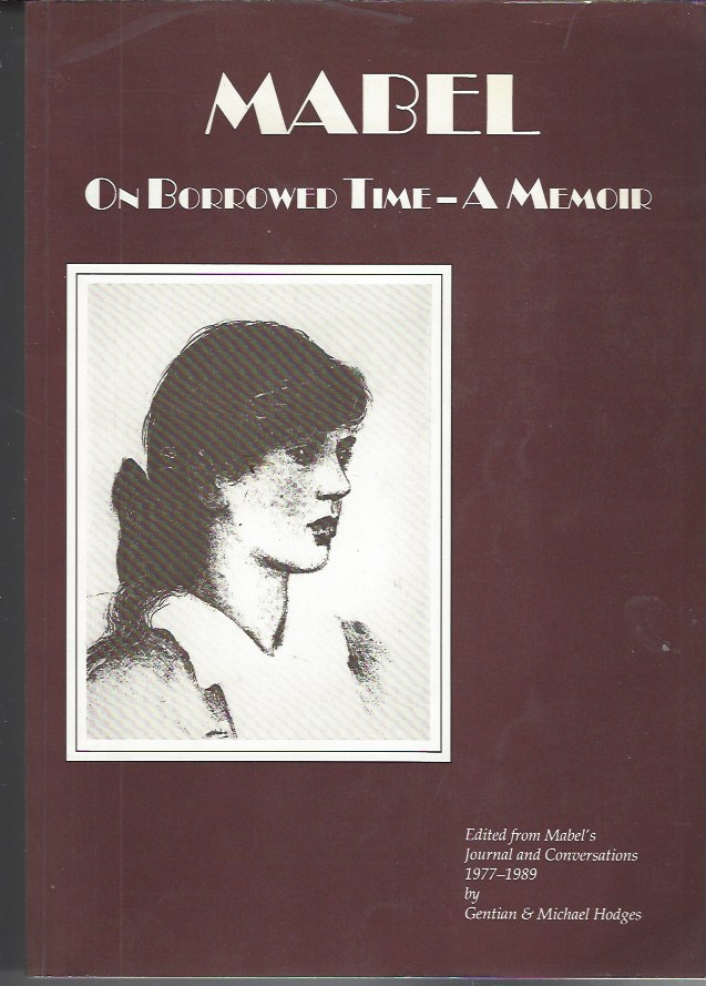 Image for Mabel on Borrowed Time - a Memoir: Edited from Her Journal and Conversations 1977-1989
