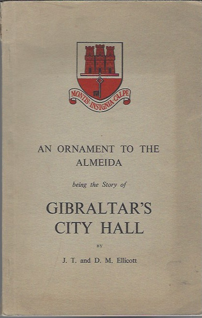 Image for An Ornament to the Almaida, Being the Story of Gibraltar's City Hall