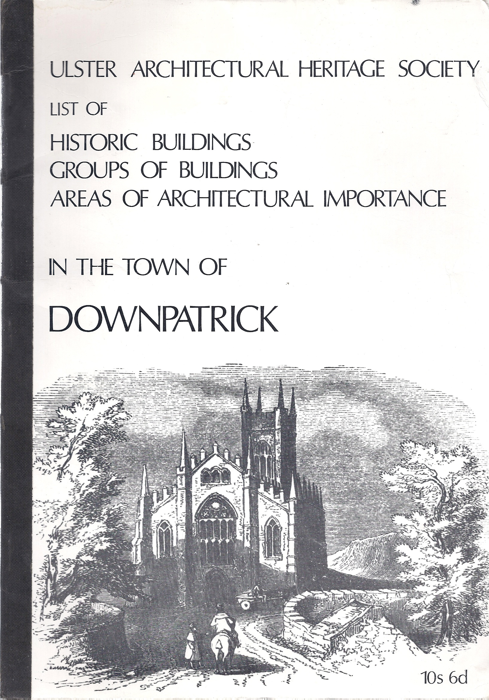 Image for Historic Buildings / Groups of Buildings / Areas of Architectural Importance in the Town of Downpatrick