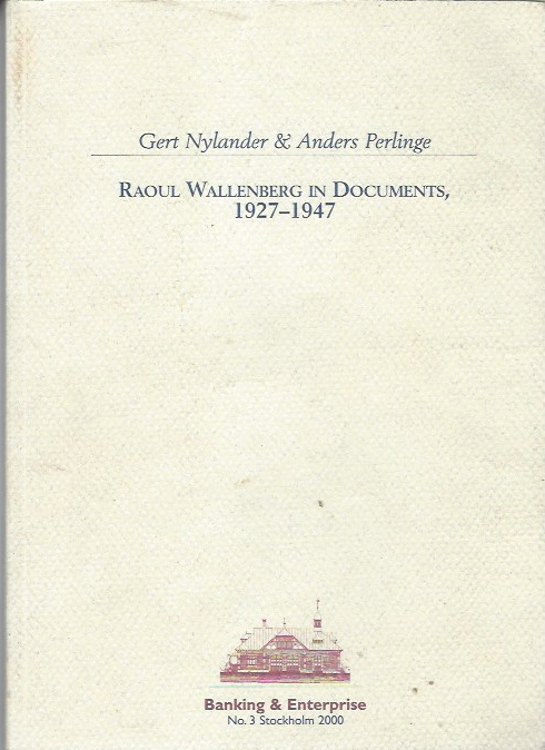 Image for Raoul Wallenberg in Documents 1927-1947